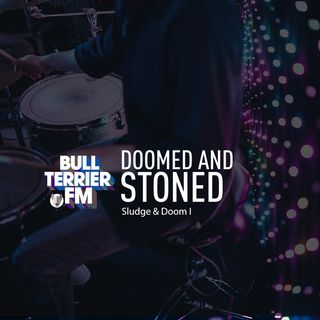Doomed & Stoned 3:  Sludge & Doom I
