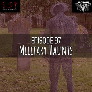 Military Haunts