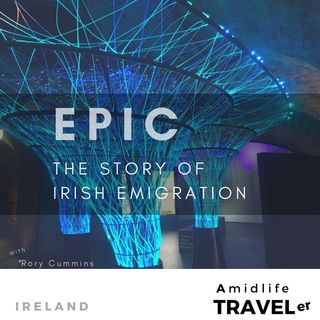 A Virtual Tour of Dublin's EPIC Museum - The Story of Irish Emigration
