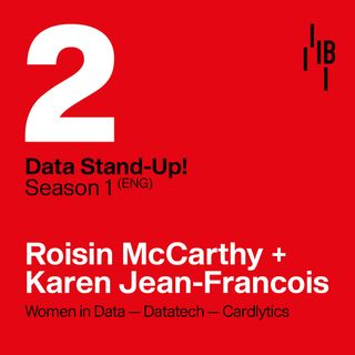 Women in Data · Roisin McCarthy + Karen Jean-Francois // Jesus Templado · Bedrock @ LAPIPA_Studios