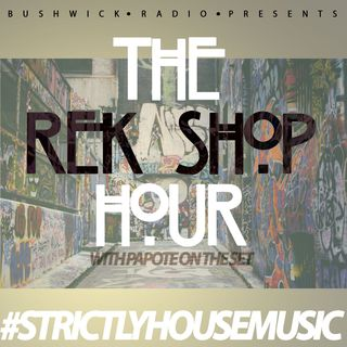 The Rek Shop Hour with Papote 1.7.20