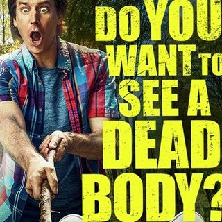 Rob Huebel Do You Want To See A Dead Body