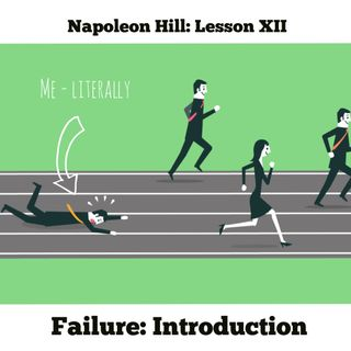 Napoleon Hill's Introduction: Failure - My Story