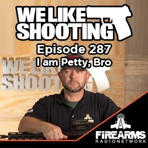 WLS 287 - I am Petty, Bro