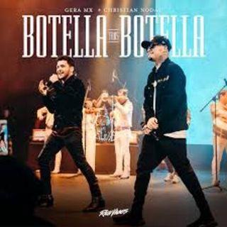 BOTELLA TRAS BOTELLA -  Christian Nodal y Gera MX