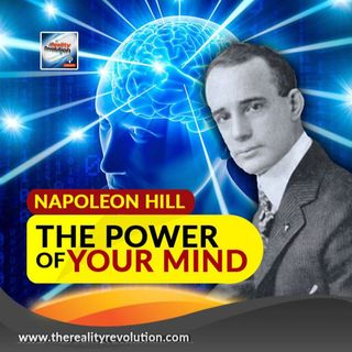 Napoleon Hill The Power Of Your Mind