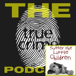 Suffer the Little Children - Episode 37
