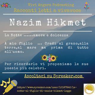 La notte - Al figlio di Nazim Hikmet( Legge Adele Boari)