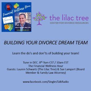 Lilac Tree, Building Your Divorce Dream Team