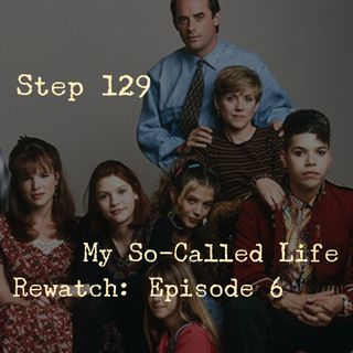 My So-Called Life Rewatch: Episode 6 - The Substitute