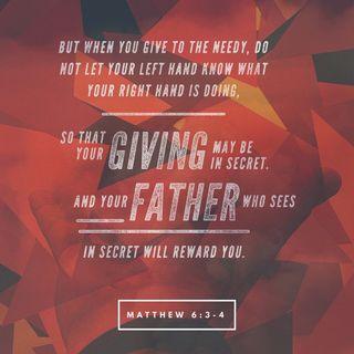 Episode 273: Matthew 6:3-4 (December 5, 2018)