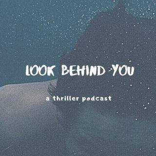 look behind you • trailer