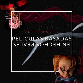 Películas de terror basadas en hechos reales - Séptimarte - Valentina Gracia. / CP4