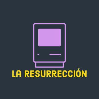 351: La Resurrección