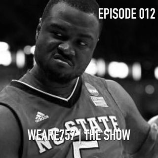 Episode 012 | NC State Played Me