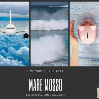 #239 La Borsa...in poche parole - 3/10/2019 - Mare mosso