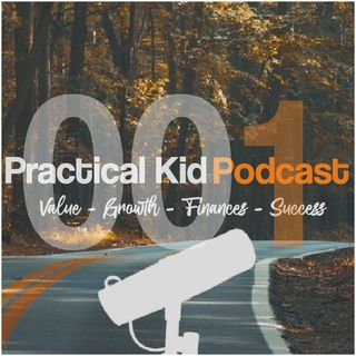 What it means to be a Practical Kid?