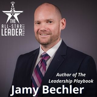 Episode 059 - The Leadership Playbook Author Jamy Bechler