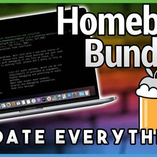 HOM 9: Homebrew Bundle: Set Up a Mac Fast