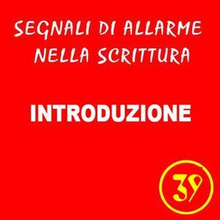 39 - Ursula Avè - Lallemant - Introduzione ai Segnali di allarme nella scrittura