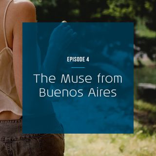 The Muse from Buenos Aires