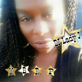 DJ LADY J 😊  🌎 #WBRP 🌎