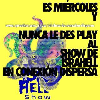 IsraHell Show miercoles 22092021