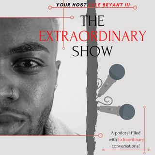 Why Extraordinary | Ep. 2