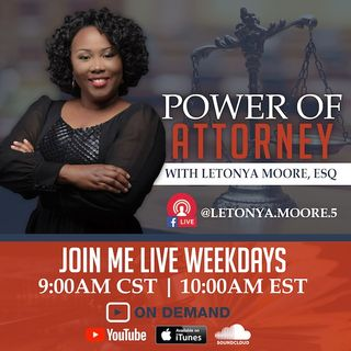 Power of Attorney with LeTonya F. Moore,