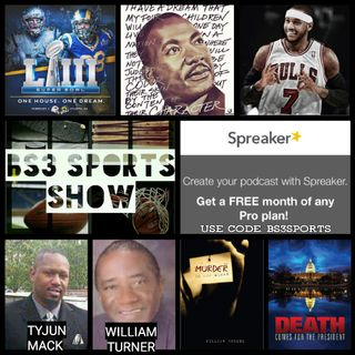 "BS3 Sports Show - ""Guests Tyjun Mack & Author William Turner"""