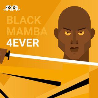 Black Mamba 4ever - Parte 1