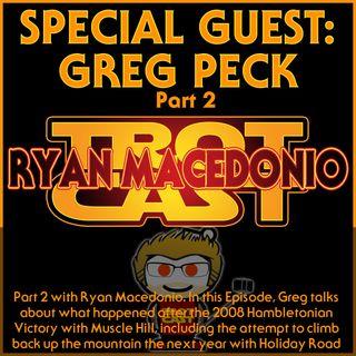 Greg Peck Part 2