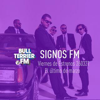 SignosFM #909 Viernes de Estrenos #TemazosDeMarzo
