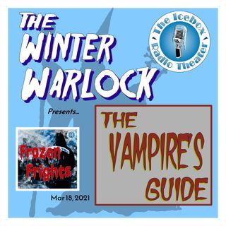 "Frozen Frights: Winter Warlock - ""The Vampire's Guide"""