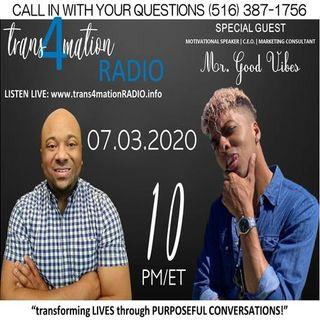 Mr. Good Vibes Joins Clifton Pettyjohn on TRANSFORMATION RADIO