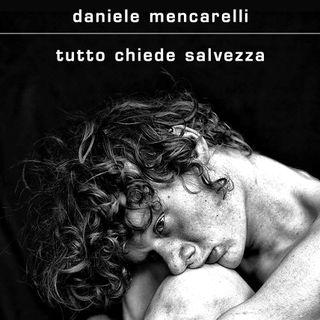 """Daniele Mencarelli """"Tutto chiede salvezza"""""""