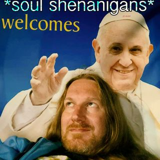 EP 480 ::: Soul Shenanigans ::: 2018 Nope To The Pope! (August 23rd)