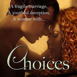 Epidose #1: Choices by Sheila Bliss