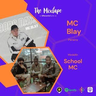 MC Blay y School MC