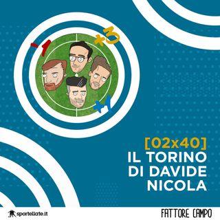 Il Torino di Davide Nicola [02x40]