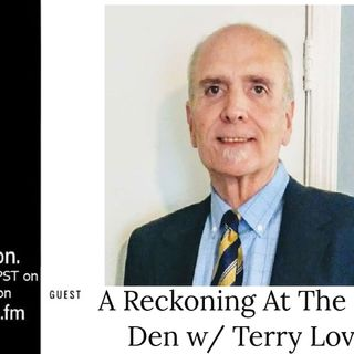 A Reckoning At The Devil's Den w/ Terry Lovelace