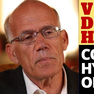 VICTOR DAVIS HANSON - COLLEGE HYPOCRISY ON DISPLAY