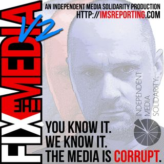 Fix the Media - Episode 4 - A future Fix the Media documentary?