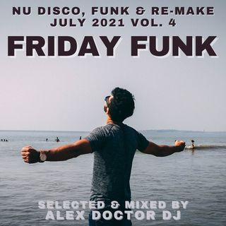 #146 - Friday Funk - July 2021 vol.4