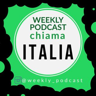 WeeklyPodcast Chiama Italia ep0 : Lavinia.