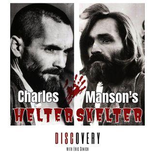 Episode 79 | Charles Manson's Helter Skelter