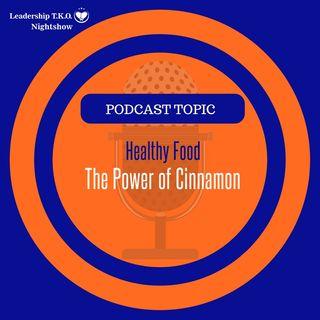 Healthy Food - The Power of Cinnamon | Lakeisha McKnight