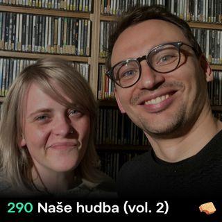 SNACK 290 Nase hudba_vol 2