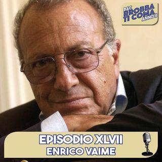 Enrico Vaime - Episodio 047