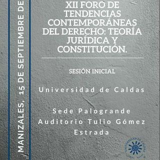 XII Foro de Tendencias Contemporáneas del derecho: Teoría Jurídica y Constitución
